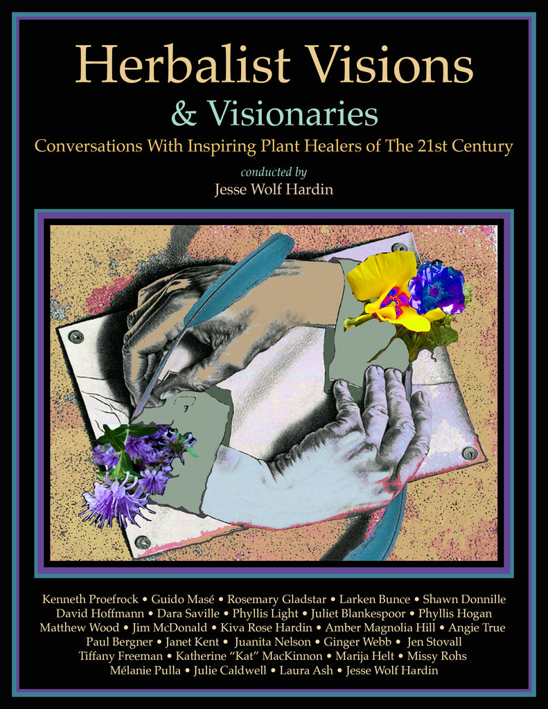 Herbalist Visions & Visionaries EBOOK