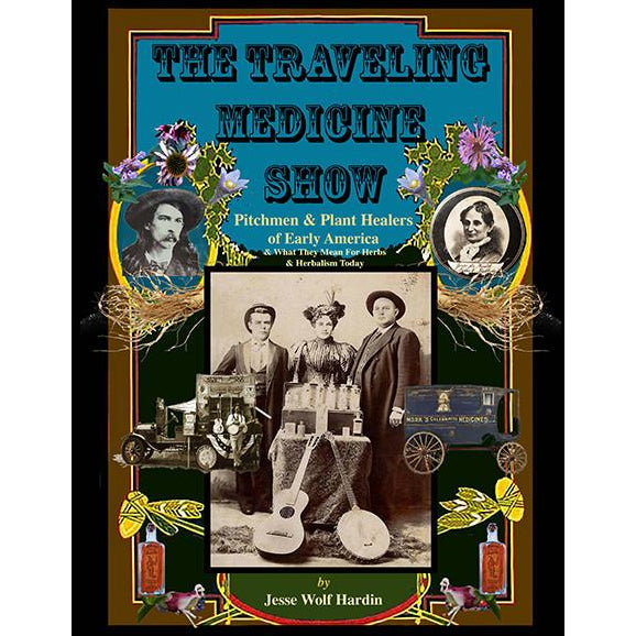 The Traveling Medicine Show