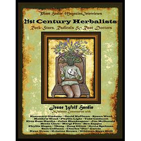 21st Century Herbalists: Rock Stars, Radicals & Root Doctors (Special Limited Edition)