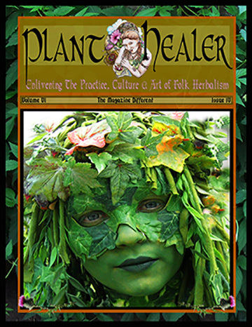 Plant Healer Herbal Medicine Quarterly Magazine
