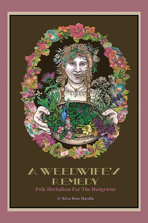 A Weedwife's Remedy Illustrated EBOOK