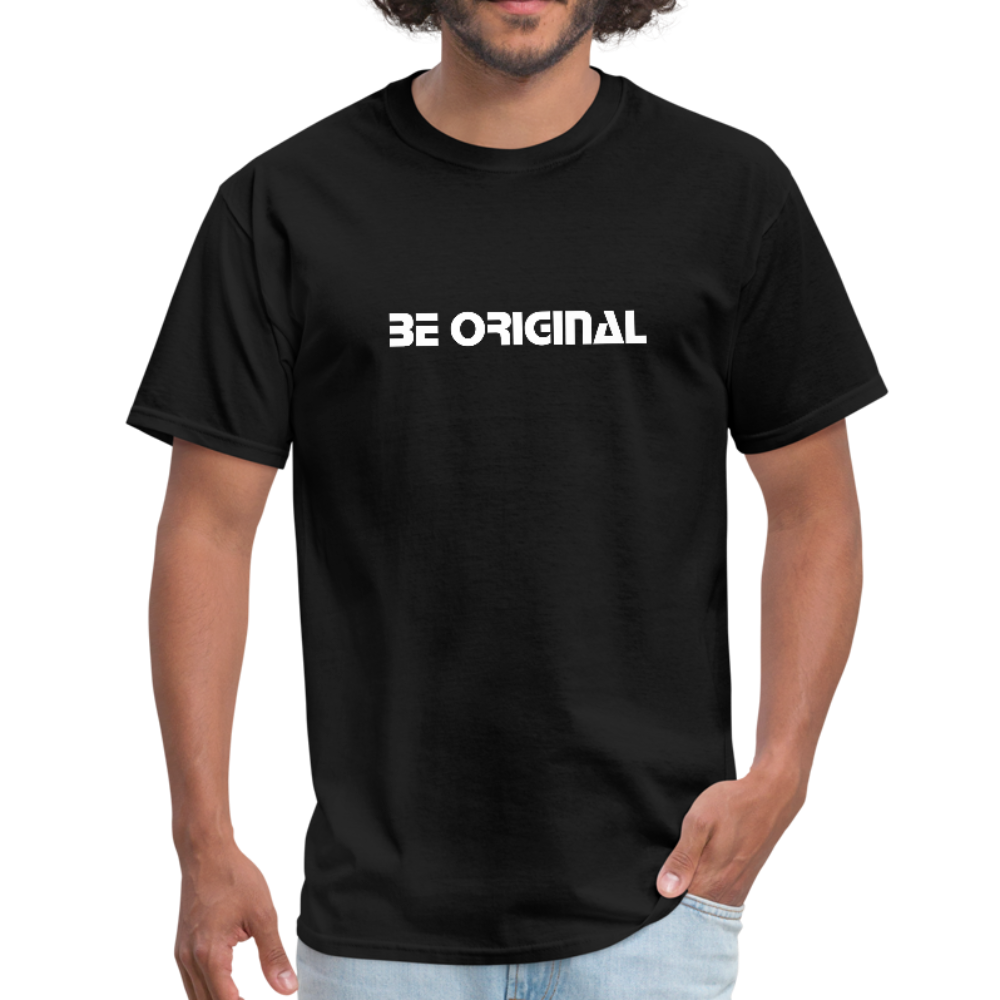 Be Original - T- Shirt - black