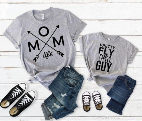 Mom Life/Pretty Fly for a Little Guy Arrow T-shirt