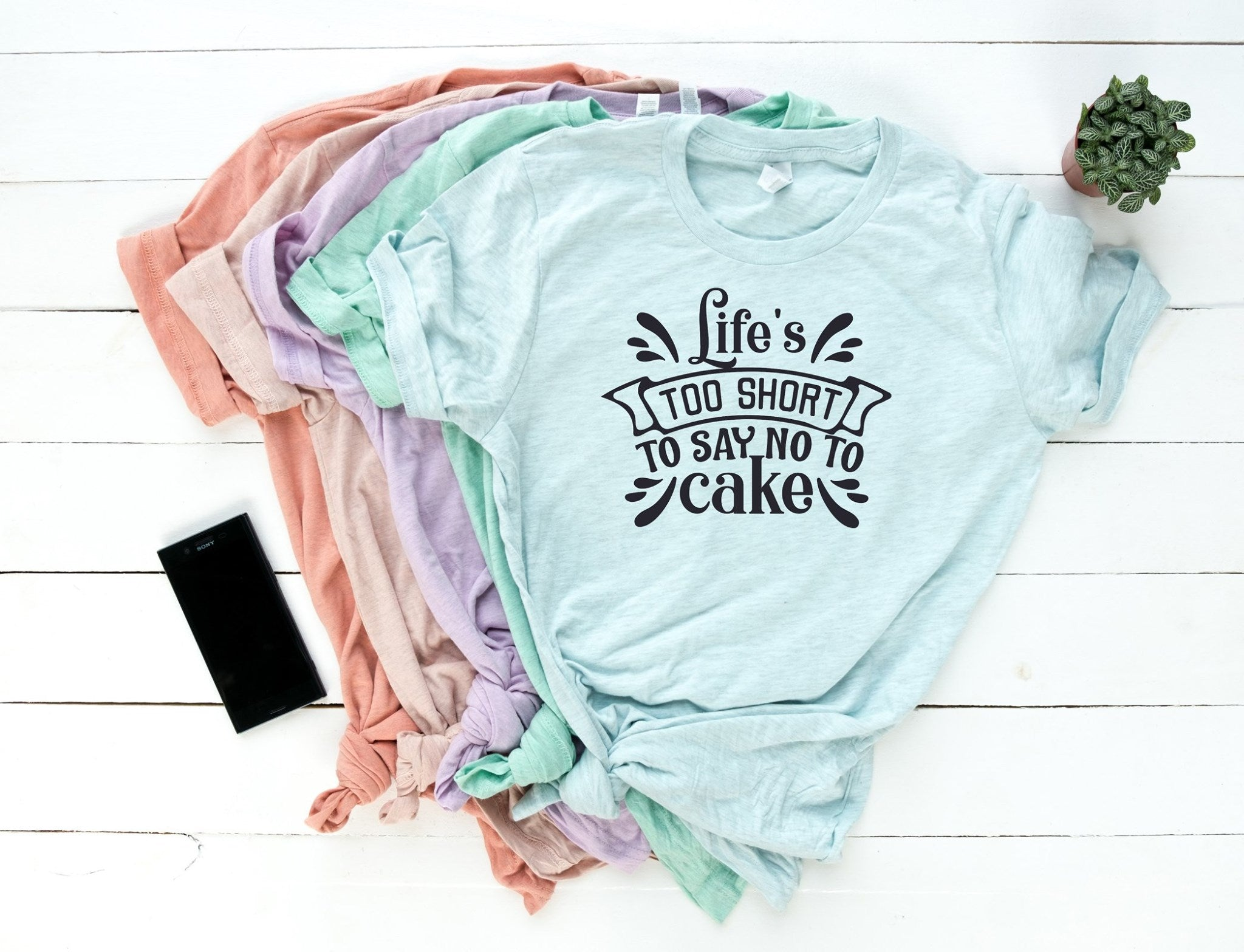 Life's too short to say no to cake Tee