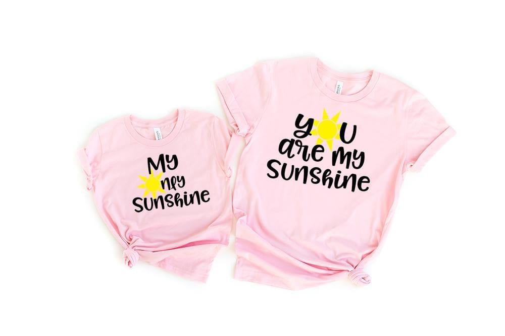 You are my Sunshine/My Only Sunshine T-shirt