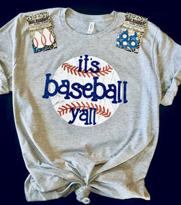 It's Baseball Y'all T-shirt