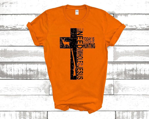 Little Bit of Hunting/Whole Lot of Jesus Tee
