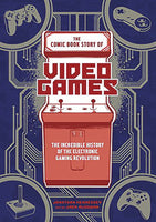 COMIC BOOK STORY OF VIDEO GAMES GN (C: 0-1-0)