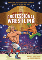 COMIC BOOK STORY OF PROFESSIONAL WRESTLING GN (C: 0-1-0)