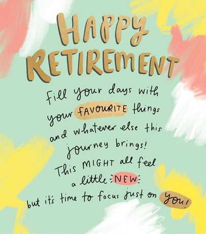 The Happy News - Retirement