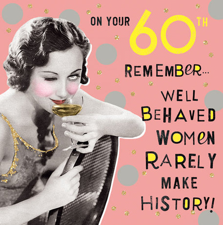 Pigment - 60th - Well Behaved Women