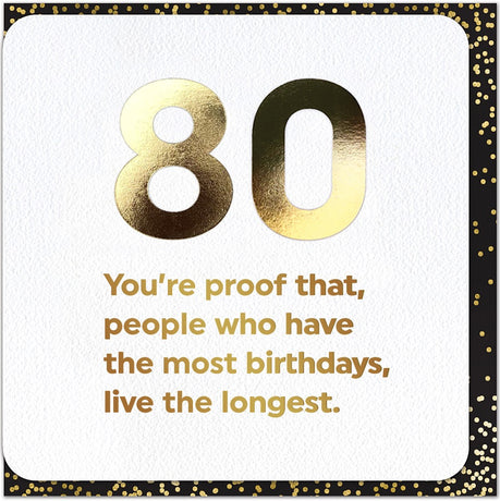 Quotish - Live the longest 80th Birthday