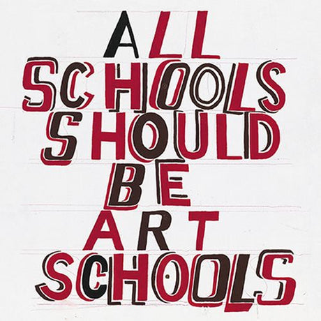 Bob and Roberta Smith - Art Schools
