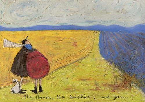 Sam Toft - The flowers, the sunshine and you