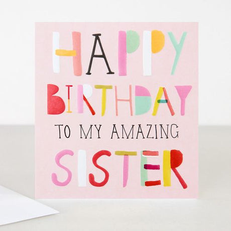 Caroline Gardner - Happy Birthday Sister