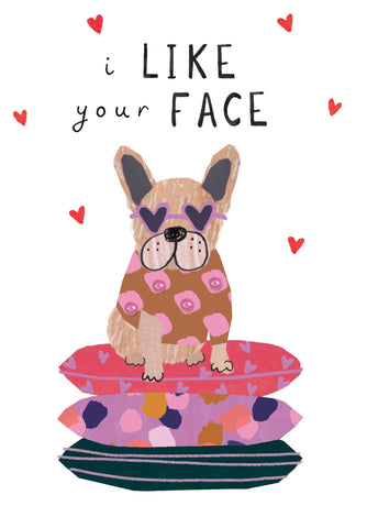 Stop The Clock - I Like Your Face French Bulldog