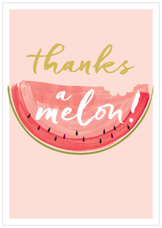 Think Of Me - Thanks a melon!