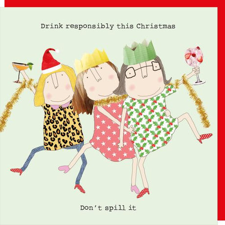 Rosie Made A Thing - Drink Responsibly