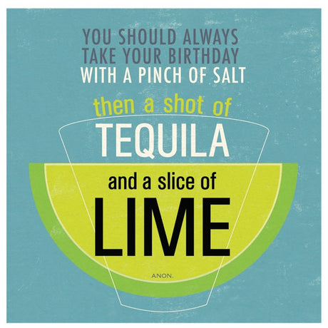 Salt, tequila, lime