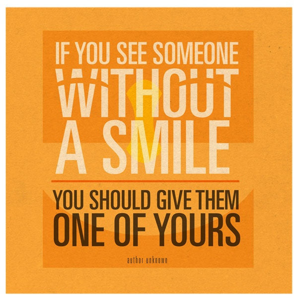 Give them a smile