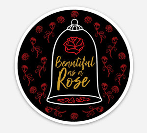"Beautiful As A Rose 3"" inch Sticker"