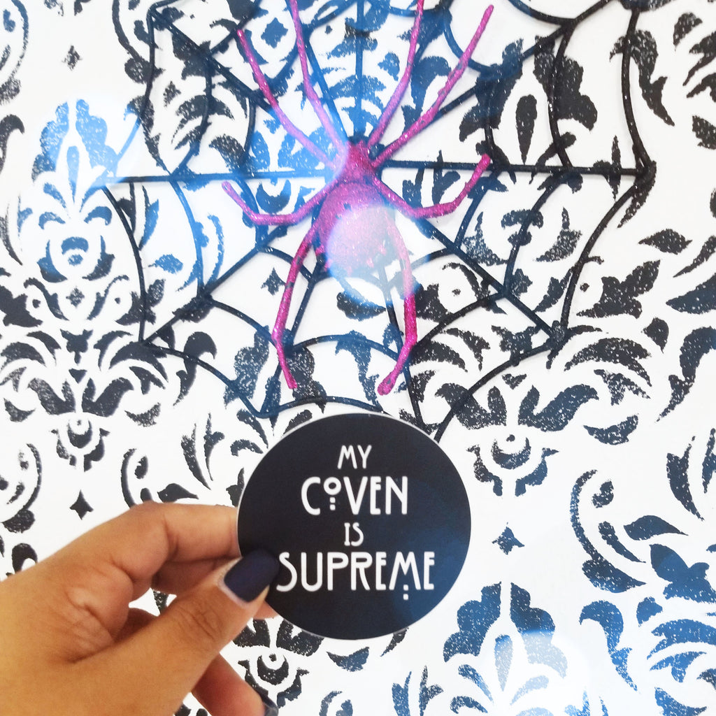 "My Coven is Supreme 3"" inch Sticker"