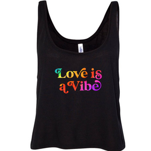 Love Is A Vibe Cropped Tank