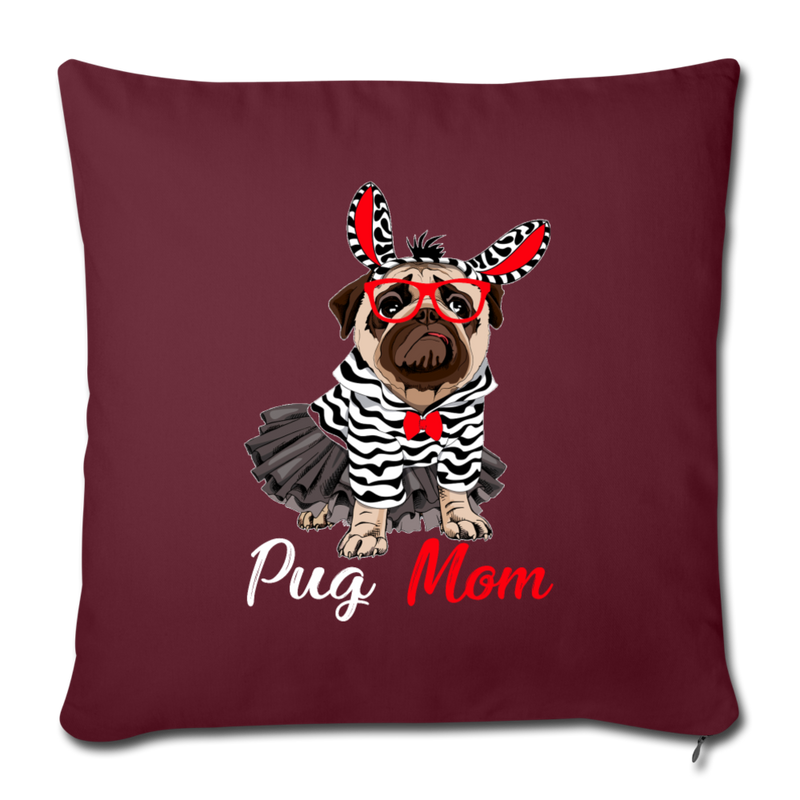 "Pug Mom Throw Pillow Cover 17.5"" x 17.5"" - World Pet Lovers"