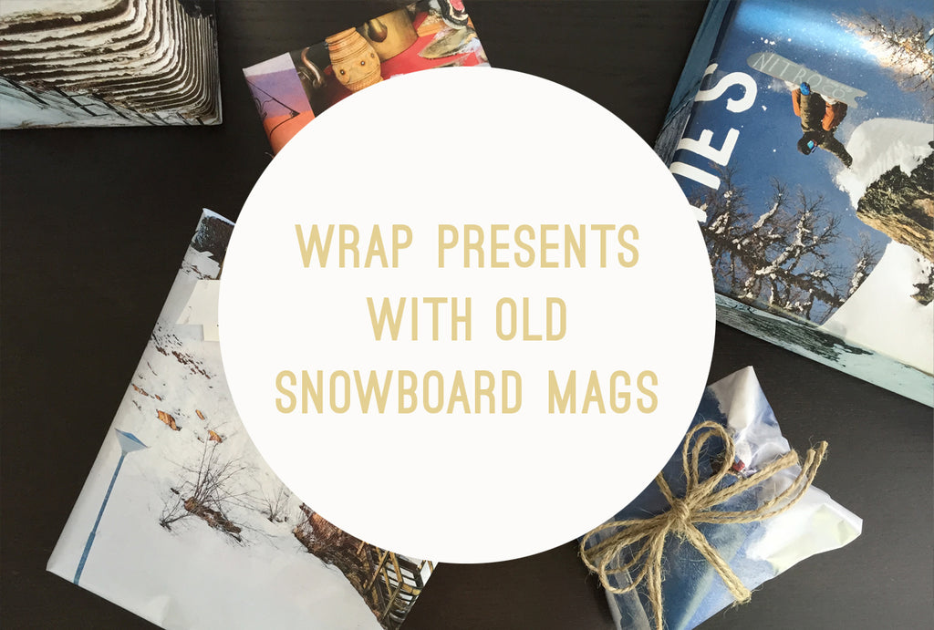 Eco Tip Tuesday #14: Wrap Presents with Snowboard Mags