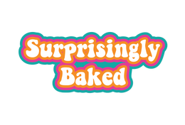 Surprisingly Baked