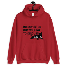 Load image into Gallery viewer, Introverted Will Discuss Cats Unisex Hoodie