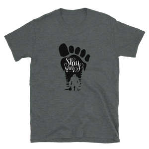 Stay Wild Bigfoot Short-Sleeve Unisex T-Shirt