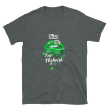 Load image into Gallery viewer, Kiss Me Im Highrish Short-Sleeve Unisex T-Shirt