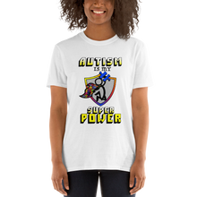 Load image into Gallery viewer, Autism Super Power Short-Sleeve Unisex T-Shirt