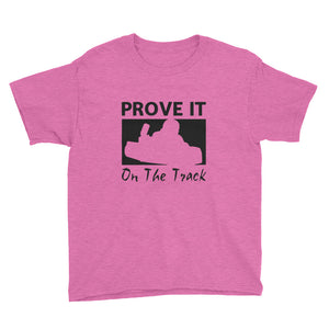 Prove It On The Track Kart *Youth* Short Sleeve T-Shirt