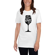 Load image into Gallery viewer, Wine Flu Short-Sleeve Unisex T-Shirt