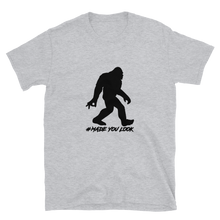 Load image into Gallery viewer, Bigfoot Made You Look Short-Sleeve Unisex T-Shirt