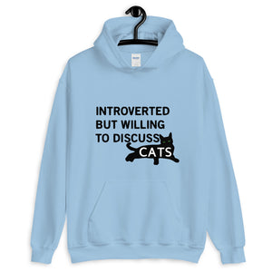 Introverted Will Discuss Cats Unisex Hoodie