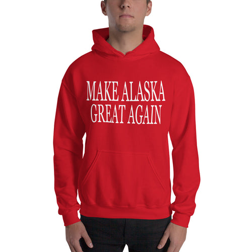 Make Alaska Great Again (MAGA) Hoodie - Must Read Alaska