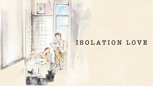 Isolation Love