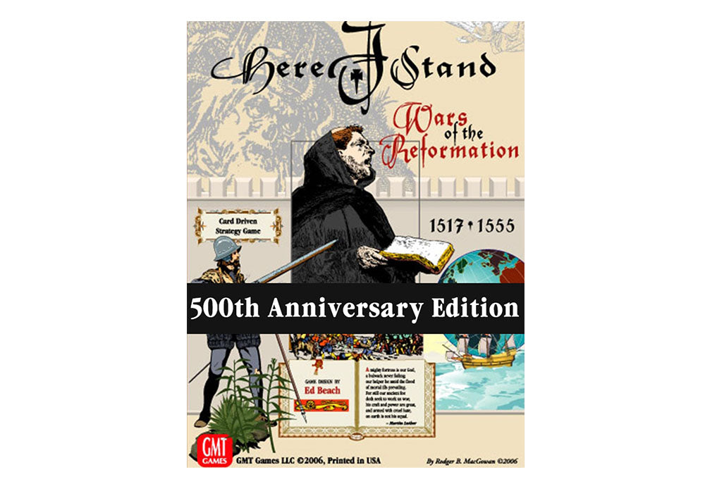 Here I Stand: Wars of the Reformation 1517-1555 (500th Anniversary Edition, 2017)