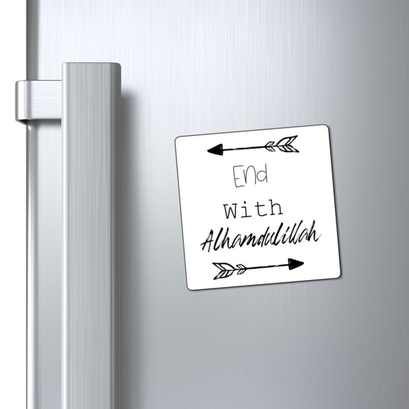 End with Alhamdulillah Magnet - madihacreates