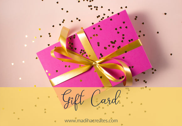 MadihaCreates Gift Card