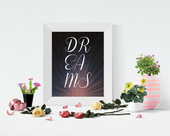 Dreams wall art, Dream poster printable - madihacreates