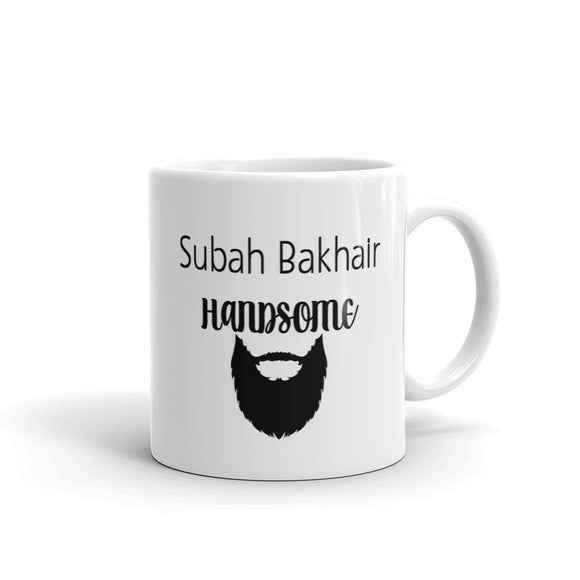 Subah Bakhair Handsome Mug - madihacreates