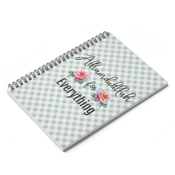 Alhumdulilah for Everything Spiral Notebook  Ruled Line - madihacreates