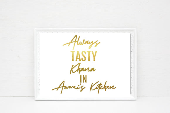 Always Tasty Khana In Ammi's Kitchen Gold print instant download - madihacreates