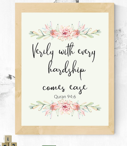 After Every Hardship there is Ease digital print
