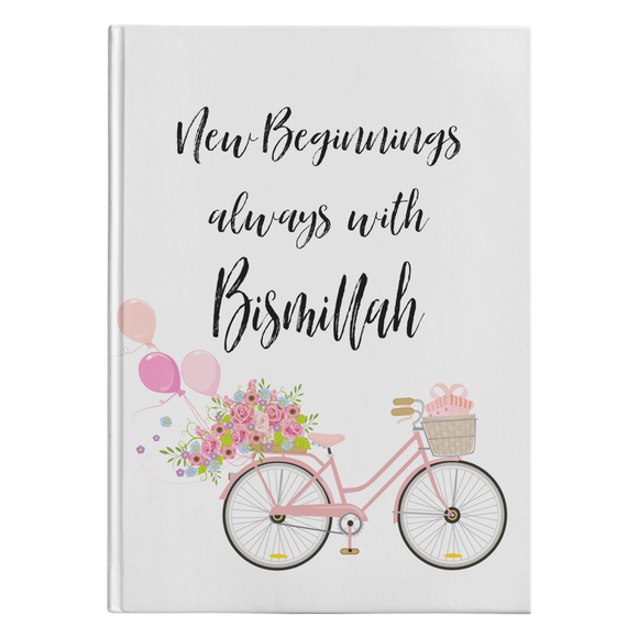 New Beginning always with Bismillah Hardcover notebook