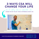 3 Ways CSA will Change Your Life Webinar